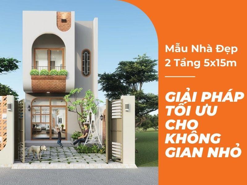 Nhà 2 tầng 5x15m hiện đại